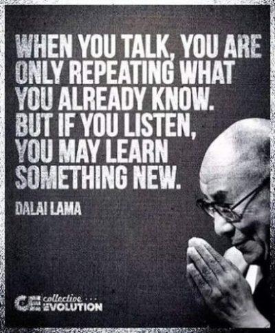 英语名言:当你说话的时候,你只是在重复你已经知道的东西。但是如果你去听,则会学到新的东西。
