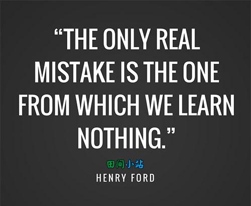 英语名言:唯一真正的错误是我们什么都没有学到。