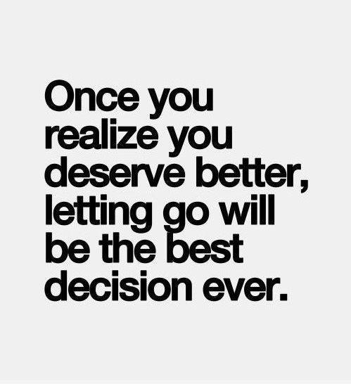 英语名言:一旦你意识到你应该得到更好的,放手将是最好的决定。