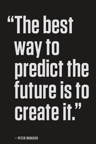 英语名言:预测未来的最好方式就是创造未来。