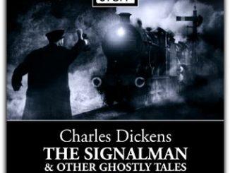 英语短篇小说 | The Signal Man 信号员 查尔斯·狄更斯