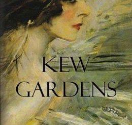 英语短篇小说 | Kew Garde 邱园纪事 弗吉尼亚·伍尔夫