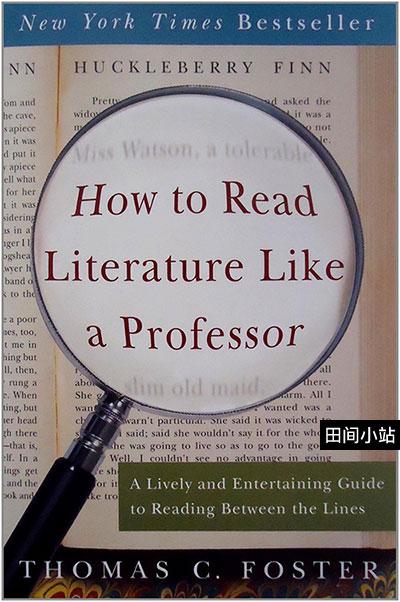 好书推荐 | How to Read Literature Like a Professor 《如何阅读一本文学书》