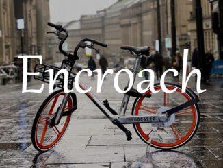 小词详解 | encroach 逐步侵犯或侵占