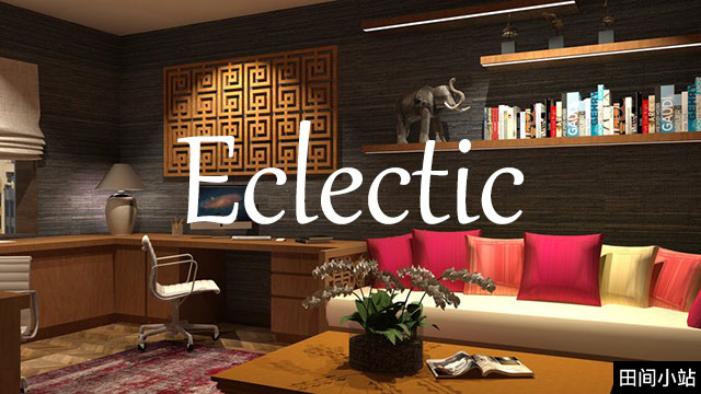 小词详解   eclectic从广泛多样的来源中衍生出想法、风格或品味
