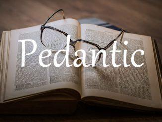 小词详解 | pedantic