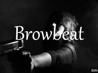 小词详解 | browbeat