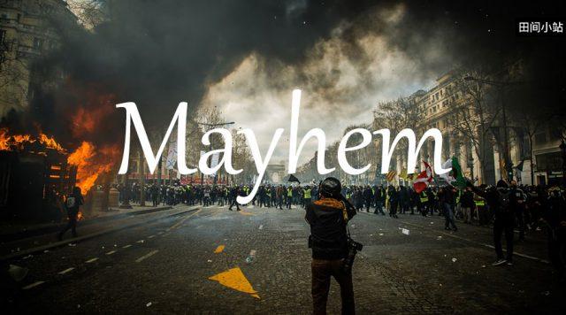 小词详解 | mayhem